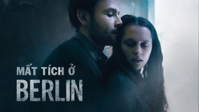 Mất Tích Ở Berlin - Trailer